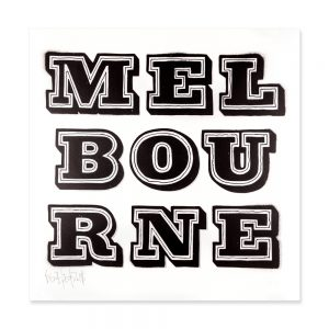 Ben Eine - MELBOURNE SILVER for the Untold Exhibition. Printed by Dangerfork Print Co.